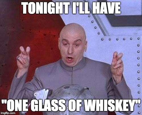Whiskey Meme List: The Best Whiskey Memes on the Internet ...